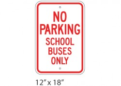 No Parking- School Buses Only