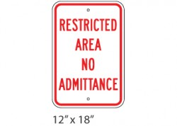 Restricted Area- No Admittance