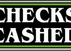 Checks Cashed Sign
