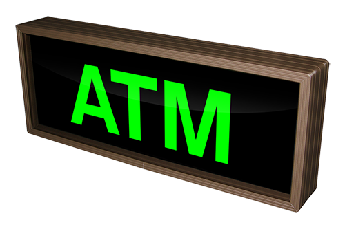 Outdoor LED SIgnal Signs - Backlit ATM