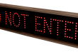 Outdoor LED Signal Signs - Do Not Enter
