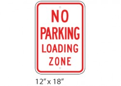 No Parking- Loading Zone