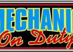 Mechanic On Duty Sign