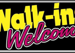 Walk Ins Welcome Sign